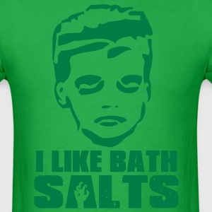 I like bath salts T-Shirts - Men's T-Shirt