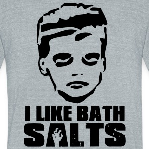 I like bath salts T-Shirts - Unisex Tri-Blend T-Shirt by American Apparel