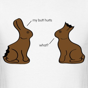 My butt hurts. What? - color T-Shirts - Men's T-Shirt