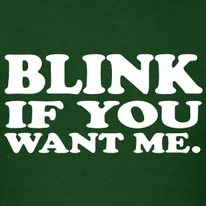 Blink if you want me. VECTOR T-Shirts - Men's T-Shirt