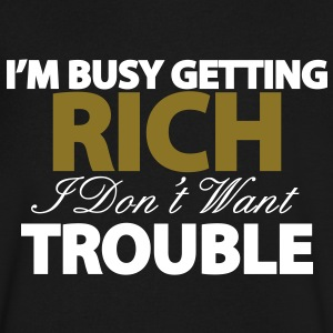 I'M BUSY GETTING RICH T-Shirts - Men's V-Neck T-Shirt by Canvas