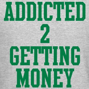 addicted_to_getting_money Long Sleeve Shirts - Crewneck Sweatshirt