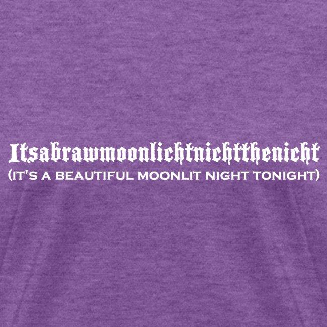 Women's Itsabrawmoonlichtnichtthenicht Tshirt