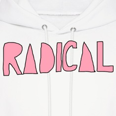 Radical Hoodies