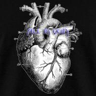 Design ~ All in Vein Less than Three T-Shirt