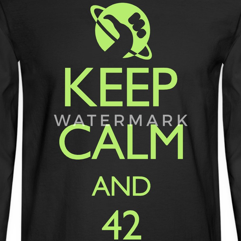 Keep Calm and 42 VECTOR Long Sleeve Shirts - Men's Long Sleeve T-Shirt