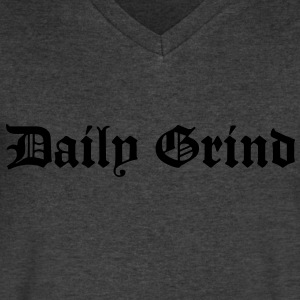 Daily Grind T-Shirts - Men's V-Neck T-Shirt by Canvas
