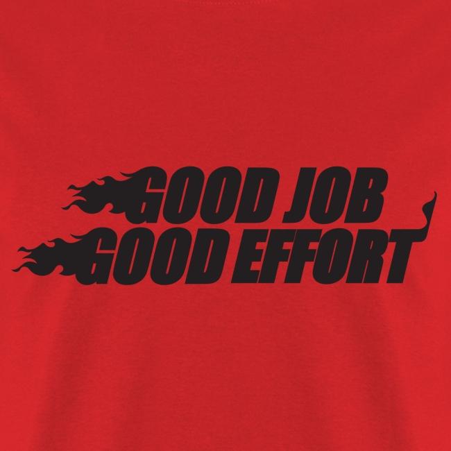 Heat Good Job Good Effort Shirt Red