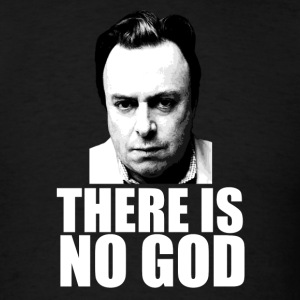 There is no god.  T-Shirts - Men's T-Shirt