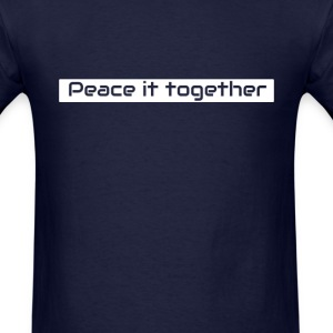 Peace it together T-Shirts - Men's T-Shirt