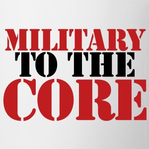 MILITARY TO THE CORE New Apparel - Coffee/Tea Mug