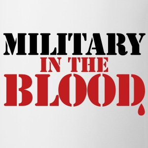 MILITARY in the BLOOD New Apparel - Coffee/Tea Mug