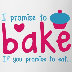 I PROMISE TO BAKE - if you promise to eat! with a cute cupcake Gift - Coffee/Tea Mug