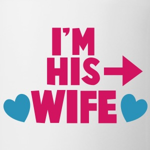 I'm his WIFE with right arrow Gift - Coffee/Tea Mug