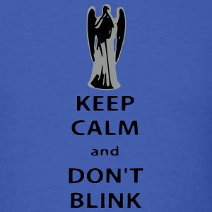 Keep Calm and Don't Blink T-Shirts - Men's T-Shirt