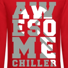 Awesome Chiller Long Sleeve Shirts