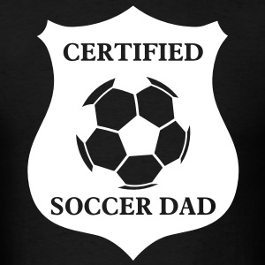 Certified Soccer Dad - Men's T-Shirt