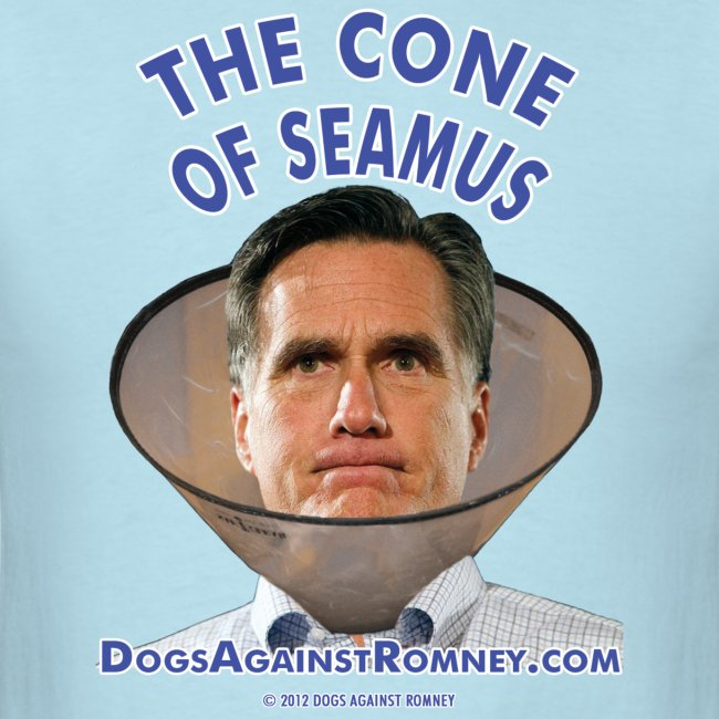 "Official Dogs Against Romney ""Cone of Seamus Men's T-Shirt - Light"
