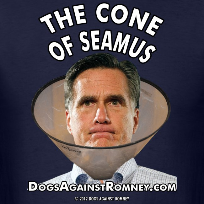 """Official Dogs Against Romney """"Cone of Seamus Men's T-Shirt"""