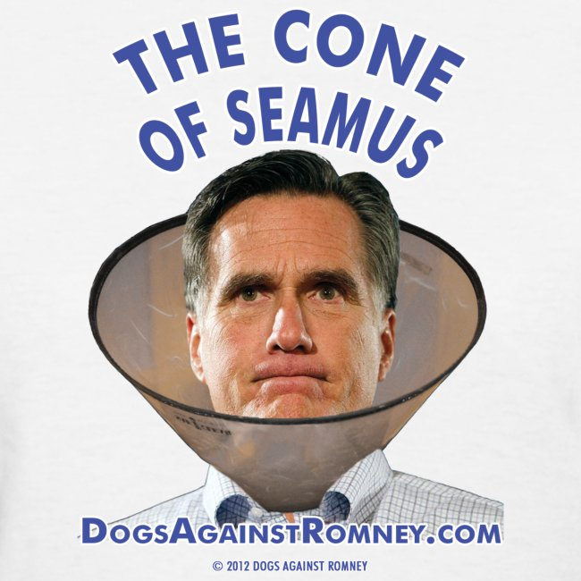 "Official Dogs Against Romney ""Cone of Seamus"" Women's T-Shirt - Light"