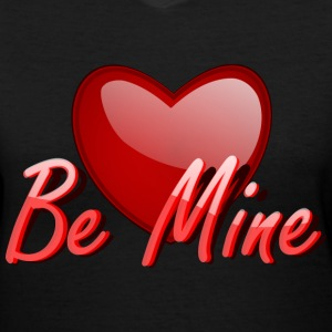 Be Mine - Women's V-Neck T-Shirt