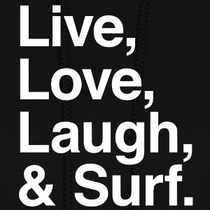 Live , love , laugh and surf Hoodies - Women's Hoodie