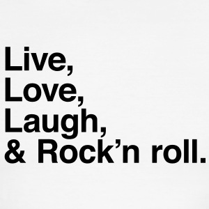 Live , love , laugh and rock and roll T-Shirts - Men's Ringer T-Shirt