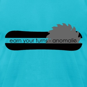 earn your turns - splitboarding - Men's T-Shirt by American Apparel