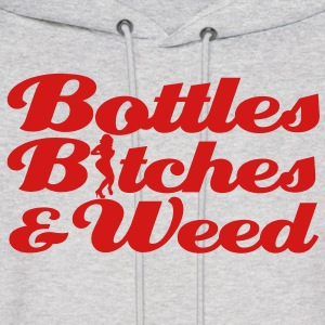 bottles_bitches_and_weed [NEW] Hoodies - Men's Hoodie