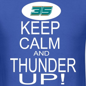 Keep Calm and Thunder Up! (OKC THUNDER) T-Shirts - Men's T-Shirt