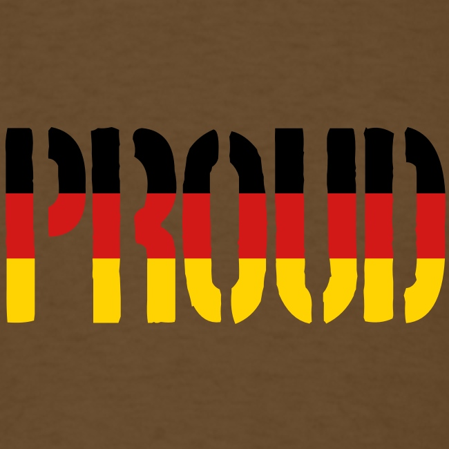 Proud Germany Flag, Proud to be German
