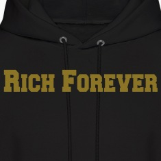Rich Forever Hoodies