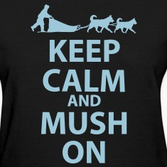 Keep Calm and MUSH On Women's Standard T-Shirt