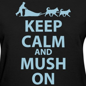 Keep Calm and MUSH On Women's Standard T-Shirt - Women's T-Shirt