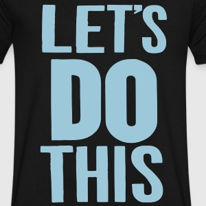LET'S DO THIS - Men's V-Neck T-Shirt by Canvas