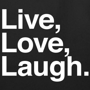live love laugh Bags  - Eco-Friendly Cotton Tote