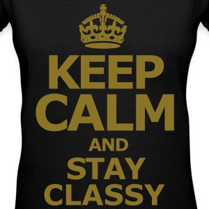 keep_calm_and_stay_classy - Women's V-Neck T-Shirt
