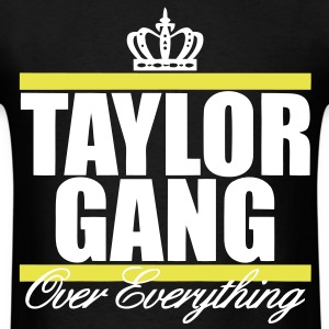 Taylor Gang Over Everything T-Shirts - Men's T-Shirt