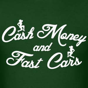Cash Money and Fast Cars T-Shirts - Men's T-Shirt