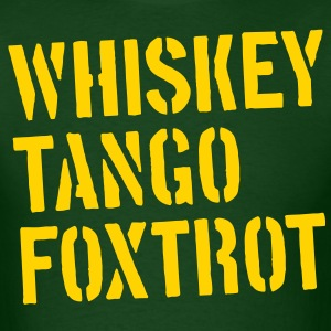 WTF - Whiskey Tango Foxtrot - Men's T-Shirt