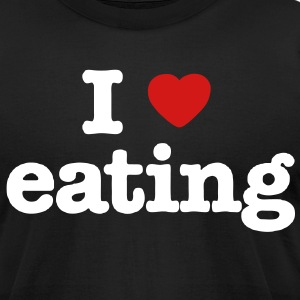 I LOVE EATING T-Shirts - Men's T-Shirt by American Apparel