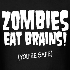 You're safe from Zombies