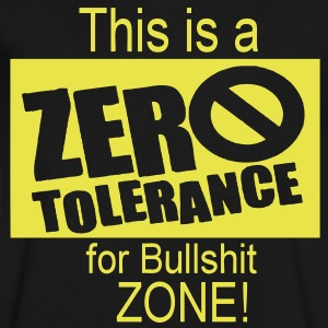 This Is A Zero Tolerance For Bullshit Zone - Men's V-Neck T-Shirt by Canvas
