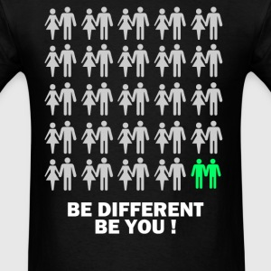 Be different Be you - Men's T-Shirt