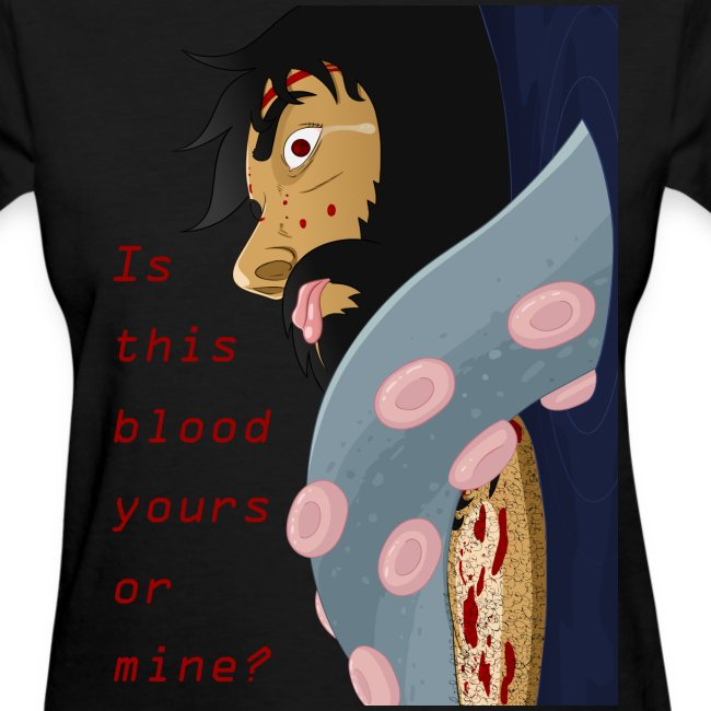 Is this blood yours or mine?