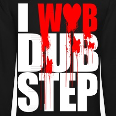 I WUB DUBSTEP I LOVE DUPSTEP Long Sleeve Shirts
