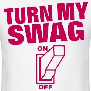 Turn My Swag On - Men's T-Shirt