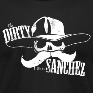 THE DIRTY SANCHEZ T-Shirts - Men's T-Shirt by American Apparel