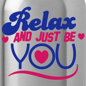 RELAX and just BE you! Accessories - Water Bottle