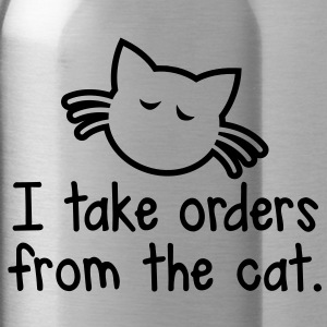 I TAKE ORDERS FROM THE CAT with cute little cat design Accessories - Water Bottle